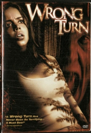 Wrong Turn DVD cover, picturing a woman with a concerned look on her face.